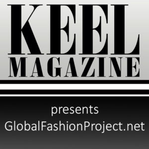 KEEL Magazine | GlobalFashionProject.net